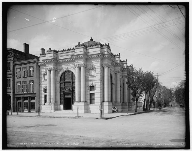 Georgia Railroad Bank, Augusta, Ga.