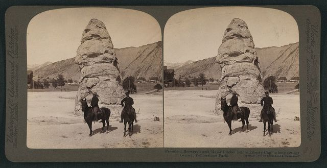 President Roosevelt and Major Pitcher before Liberty Cap - a long extinct geyser at  Yellowstone Park