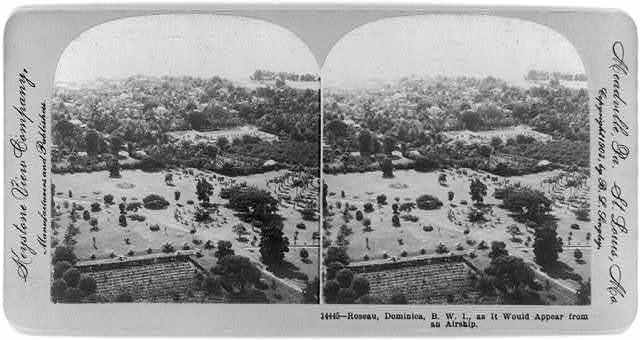 Roseau, Dominica, B.W.I., as it would appear from an airship