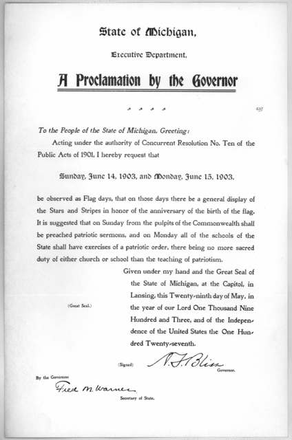 State of Michigan. Executive department. A proclamation by the Governor. To the people of the State of Michigan, Greeting: Acting under the authority of concurrent resolution No. Ten of the public acts of 1901, I hereby request that Sunday June