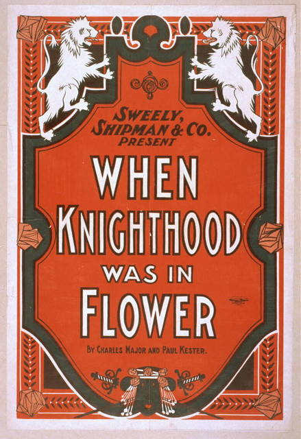 Sweely, Shipman & Co. present When knighthood was in flower by Charles Major and Paul Kester.