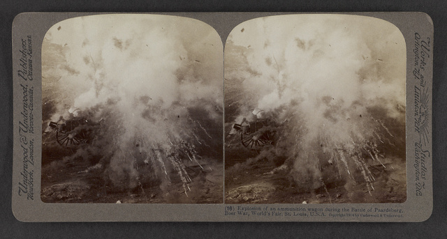 Explosion of an ammunition wagon during the Battle of Paardeberg, Boer War, World's Fair, St. Louis, U.S.A.