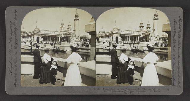 """Fascinated by the Venetian-like charms of the """"Ivory City,"""" Louisiana Purchase Exposition, St. Louis, Mo., U. S. A."""