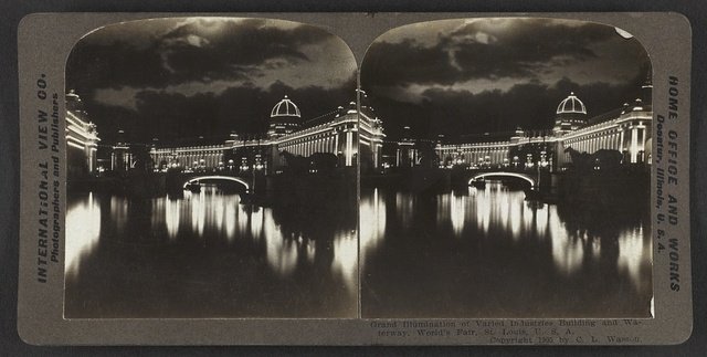 Grand illumination of Varied Industries Building and waterway, World's Fair, St. Louis, Mo.
