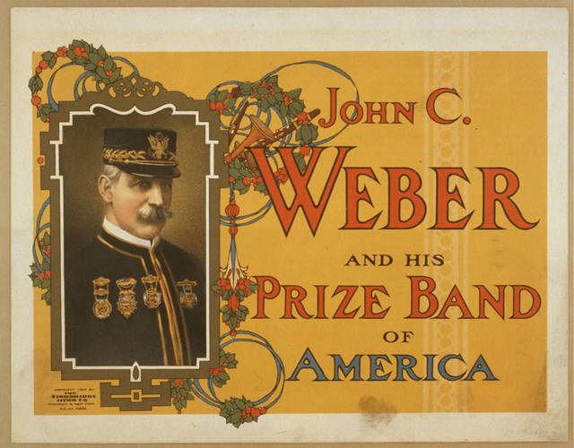 John C. Weber and his prize band of America