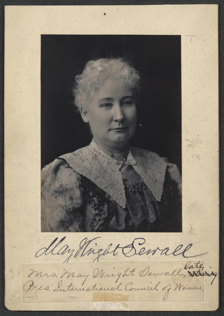 Mrs. May Wright Sewall, late Pres. International Council of Women