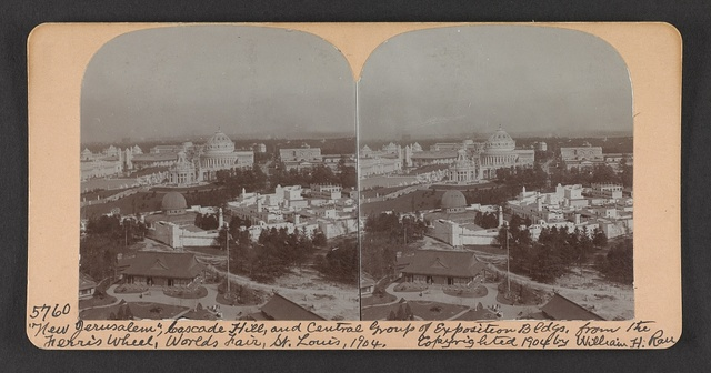 """""""New Jerusalem"""", Cascade Hill, and central group of Exposition Bldgs. from the ferris wheel, World's Fair, St. Louis, 1904"""
