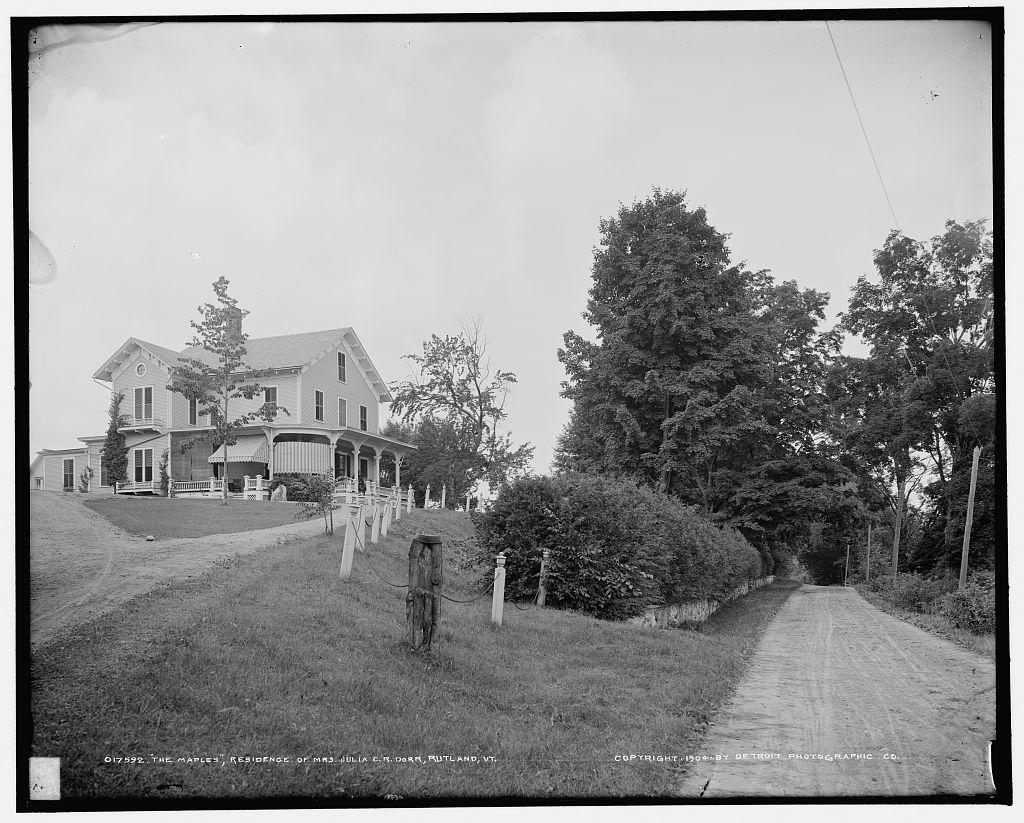 The Maples, residence of Mrs. Julia C.R. Dorr, Rutland, Vt.