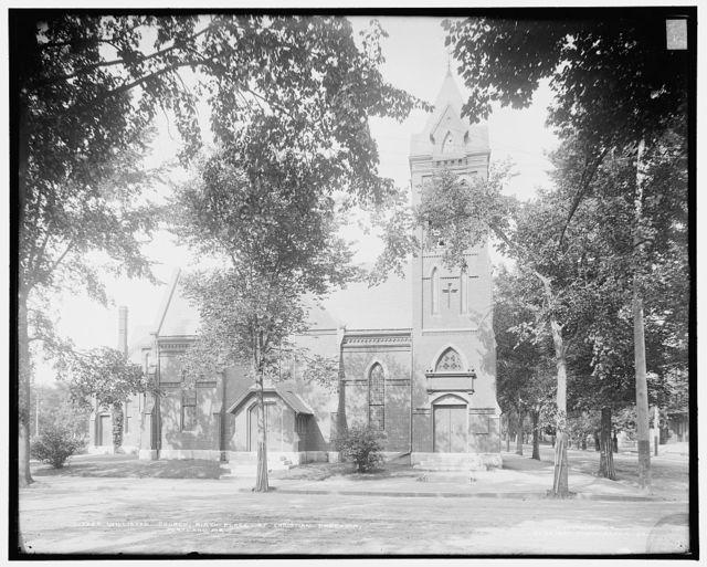 Williston Church, birth-place of [Society of] Christian Endeavor, Portland, Me.