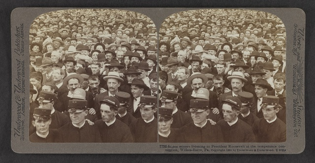 80,000 miners listening to  President Roosevelt at the temperance convention, Wilkes-Barre, Pa.