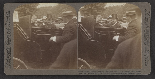 Cardinal Gibbons entering President Roosevelt's carriage, Mine Workers' Day, Wilkes-Barre, Pa.
