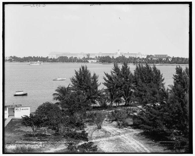 Lake Worth and the Royal Poinciana, Palm Beach, Fla.