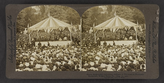 Mayor Kirkendall delivering address of welcome to President Roosevelt, Wilkes-Barre, Pa., Aug. 10, 1905.