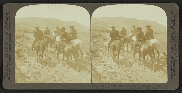 President Roosevelt and party starting into the mountains - for the great bear hunt - Colorado