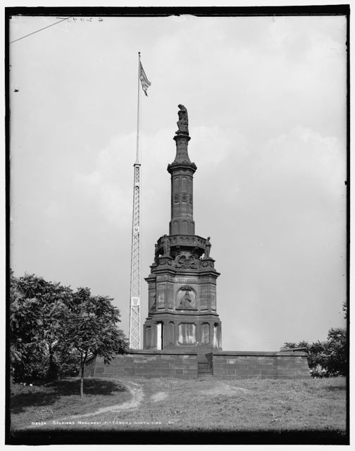 Soldiers Monument, Pittsburg, north side, Pa.