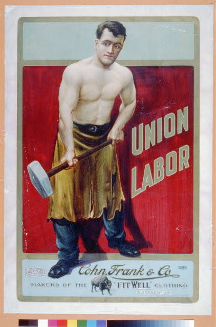 """Union labor. Cohn, Frank & Co. makers of the """"Fit Well"""" clothing, Buffalo, N.Y."""