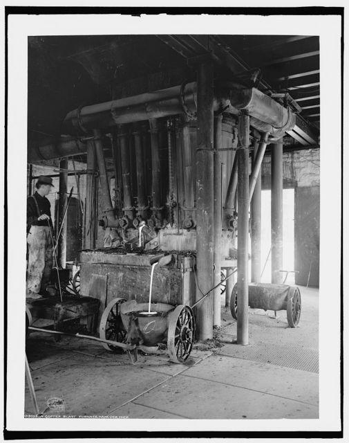 A Copper blast furnace, Hancock, Mich.