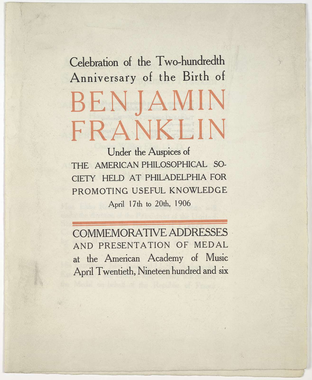 Celebration of the two-hundreth anniversary of the birth of Benjamin Franklin under the auspices of the American Philosophical Society held at Philadelphia for promoting useful knowledge, April 17th to 20th, 1906