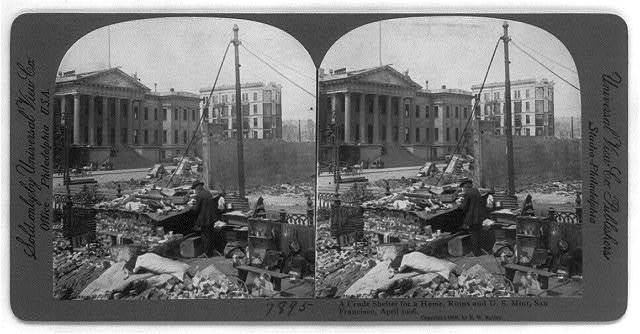 San Francisco Earthquake and Fire, 1906: A crude shelter for a home, ruins and U.S. Mint, April 1906