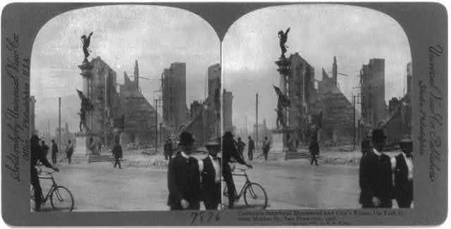 San Francisco Earthquake and Fire, 1906: Calif. Statehood Monument and city's ruins, up Turk St. from Market St.
