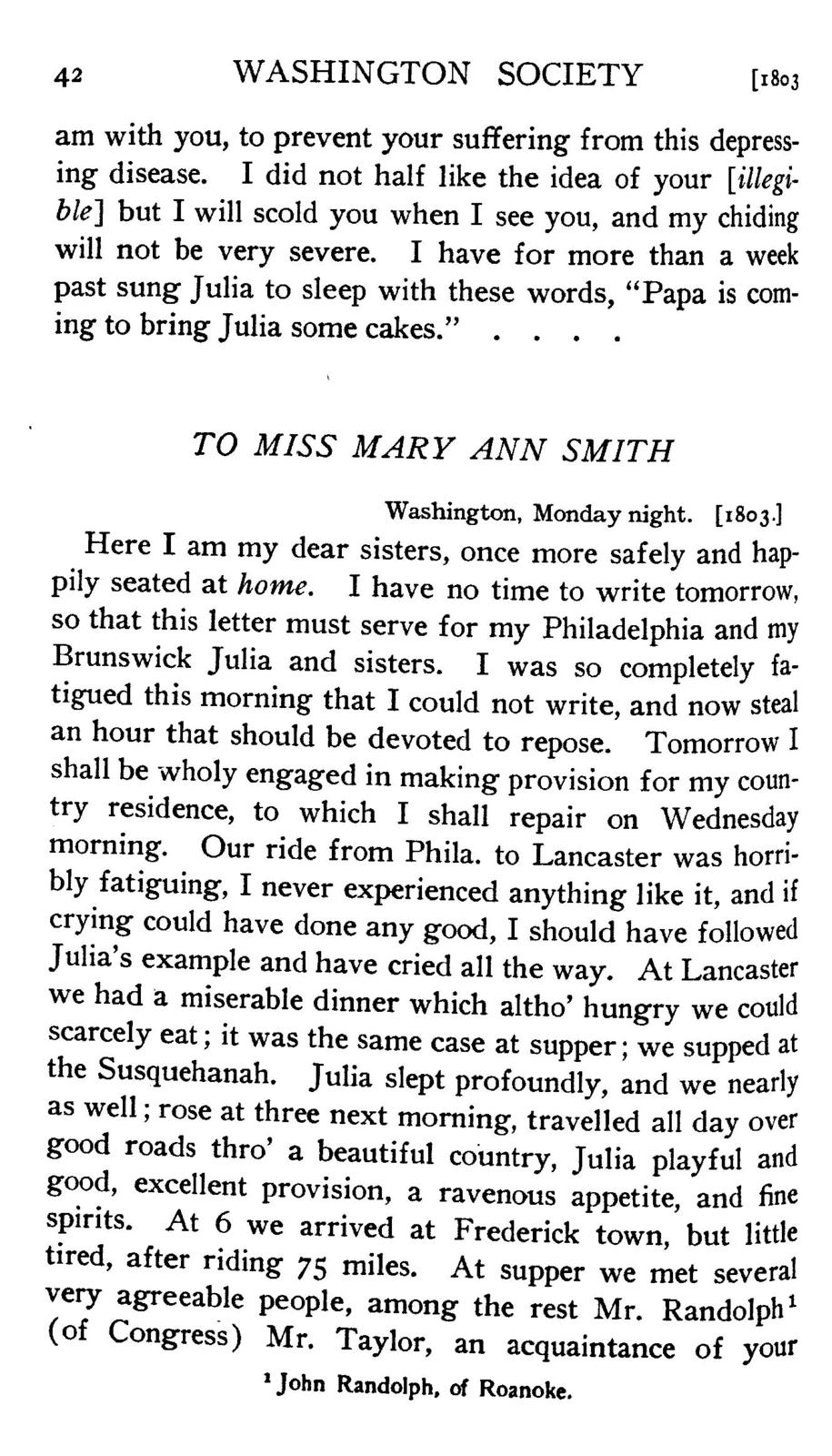 The first forty years of Washington society, portrayed by the family letters of Mrs. Samuel Harrison Smith (Margaret Bayard) from the collection of her grandson, J. Henley Smith
