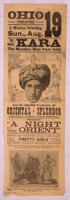 The great Kara, the mystery man from India and his $50,000 production of Oriental-splendor supported by a company of select entertainers.