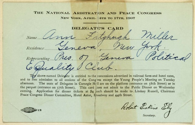 Anne Fitzhugh Miller, President, Geneva Political Equality Club, Delegate Card to National Arbitration and Peace Congress, New York