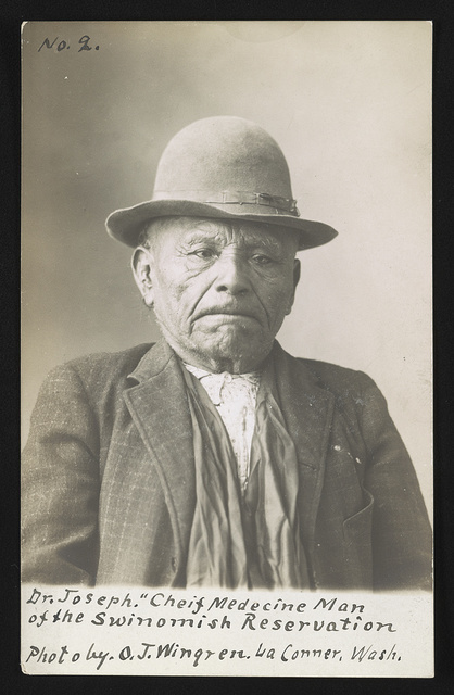 Dr. Joseph, cheif [i.e. chief] medecine [i.e. medicine] man of the Swinomish Reservation / Photo by O.J. Wingren., La Conner, Wash.