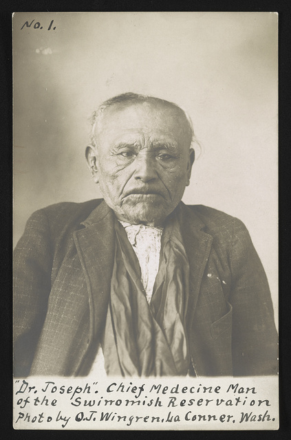 """Dr. Joseph,"" chief medecine [i.e. medicine] man of the Swinomish Reservation / Photo by O.J. Wingren., La Conner, Wash."
