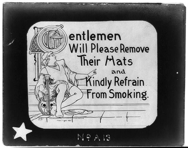 Gentlemen will please remove their hats and kindly refrain from smoking / D'Artois & Cie.