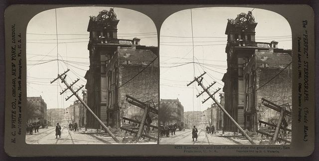 Kearney St. and Hall of Justice after the great disaster, San Francisco, U.S.A.