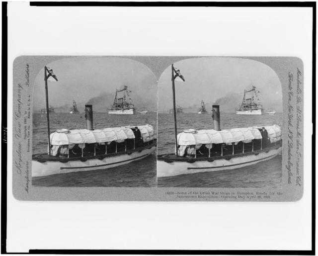 Some of the great war ships in Hampton Roads for the Jamestown Exposition--opening day April 26, 1907