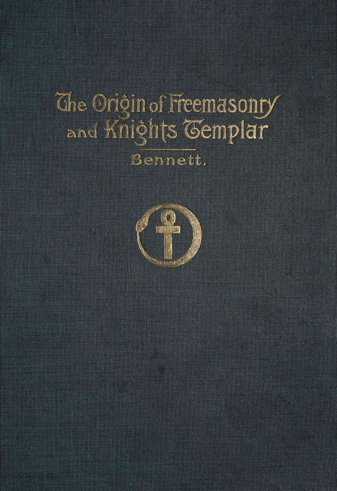 The origin of freemasonry and Knights templar,