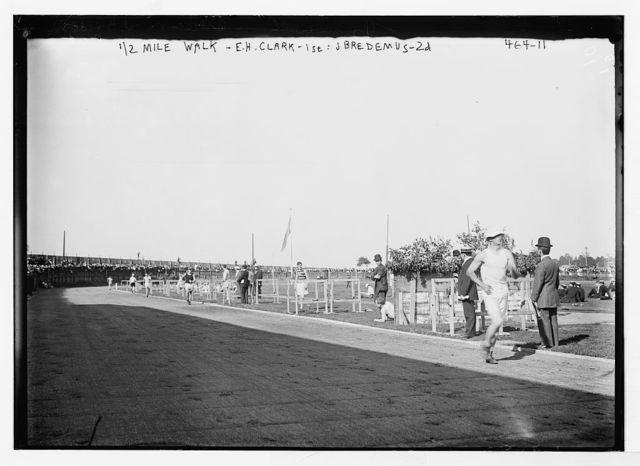 1/2 mile walk, E.H. Clark - 1st; J. Bredemus -2nd, [Y.M.C.A., Brooklyn]