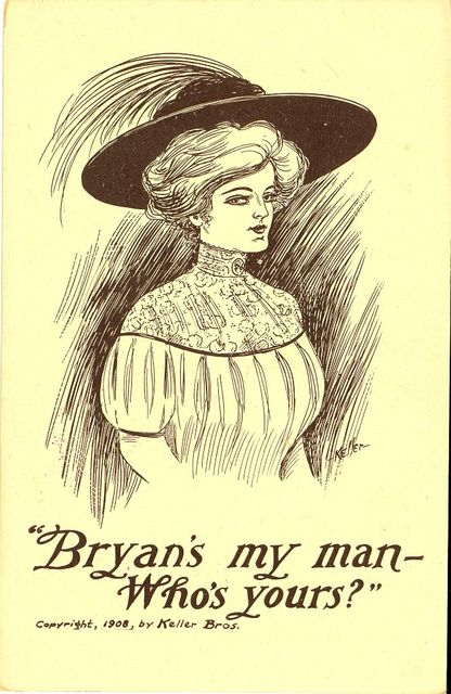 """Bryan's my man--Who's yours?"" / Keller."
