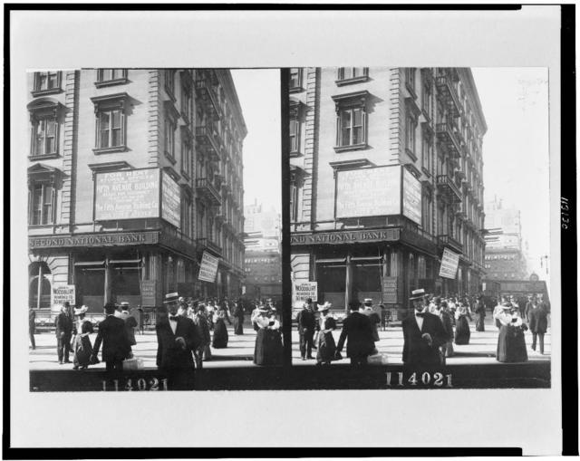 [Busy corner of Fifth Avenue in New York City, near Second National Bank]