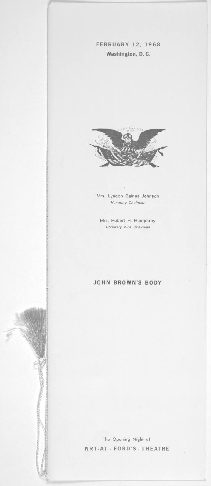 ... Ford's Threatre Society presents ... Stephen Vincent Benet's Civil War saga ... John Brown's body. [Wash.] NRT-at-Ford's Theatre, 1968.