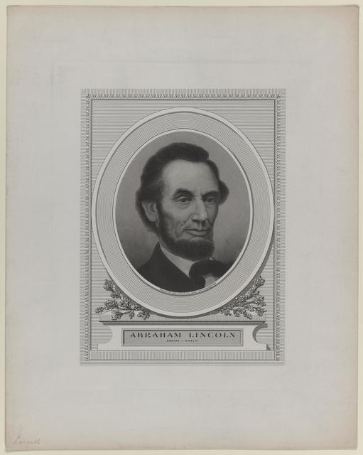 [John A. Lowell and Company portrait of Abraham Lincoln.]