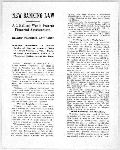 New banking law, J. C. Hallock would prevent financial assassination. Recent troubles avoidable ... Reprinted from the Washington Herald of April 26, 1908.