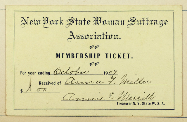 New York State Woman Suffrage Association. Membership Ticket for Anne F. Miller
