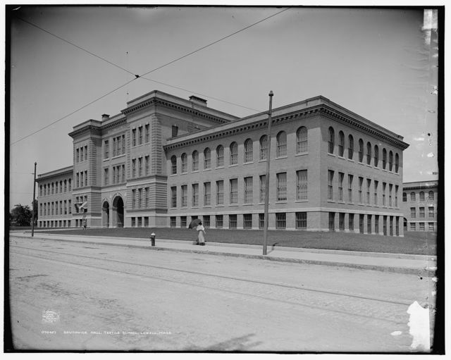 Southwick Hall, textile school, Lowell, Mass.