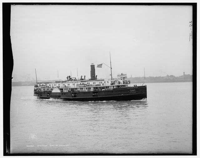Steamer City of Mackinac, [Detroit & Cleveland Navigation Co.]