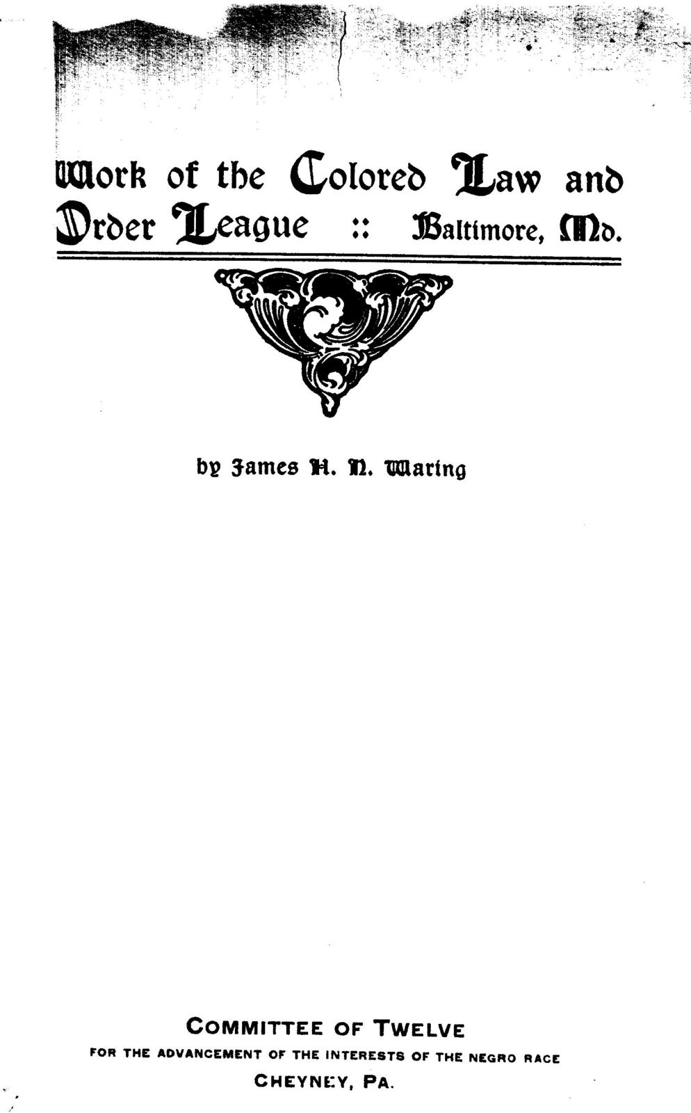 Work of the Colored law and order league, Baltimore, Md.