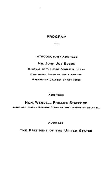 Addresses at the dinner to the President of the United States by the citizens of Washington under the auspices of the Board of trade and Chamber of commerce, Saturday evening, May eighth, nineteen hundred and nine.