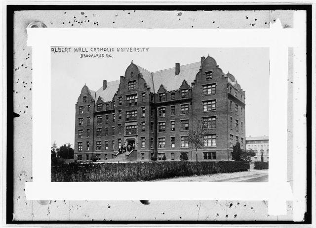 Albert Hall, Catholic University, Brookland, D.C.