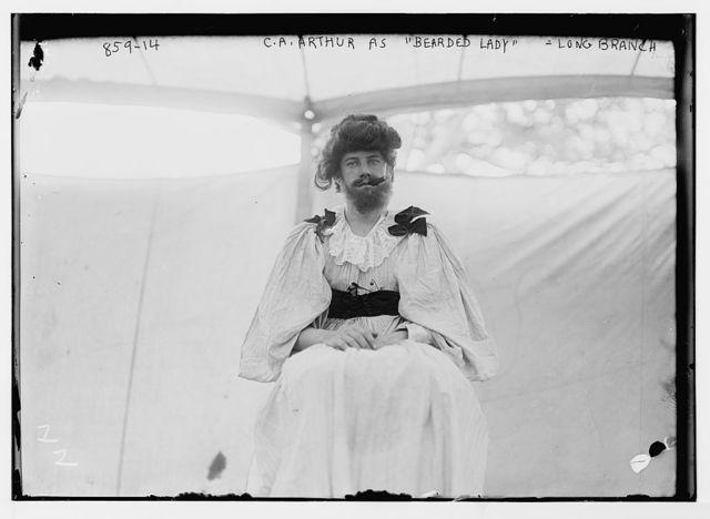 "C.A. Arthur as ""Bearded Lady"" - Society Circus, Long Branch"