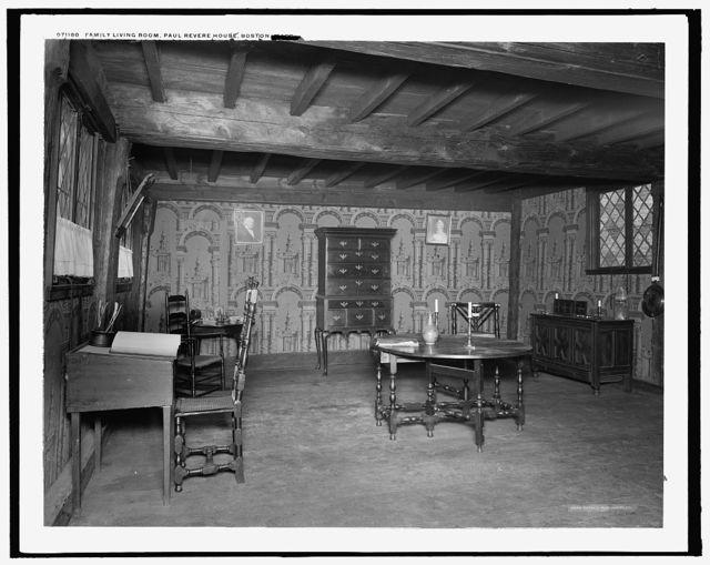 Family living room, Paul Revere House, Boston, Mass.