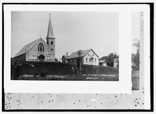 Our Lady of Victory Catholic, Conduit Road, Washingto[n, D.]C.