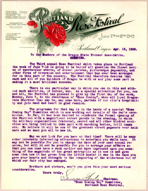 To the members of the Oregon State Pioneer Association. Greeting. The Third annual Rose Festival will take place in Portland the week of June 7-12 ... [Signed] Seneca Stouts, Chairman Home Coming day Committee Portland Rose Festival. June 7-12,