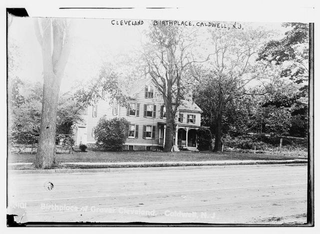 Birthplace of Grover Cleveland, Caldwell, N.J.